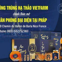 Trung tâm Vietfarm mở văn phòng đại diện tại Pháp - tiên phong đưa đông trùng hạ thảo của người Việt vươn tầm thế giới